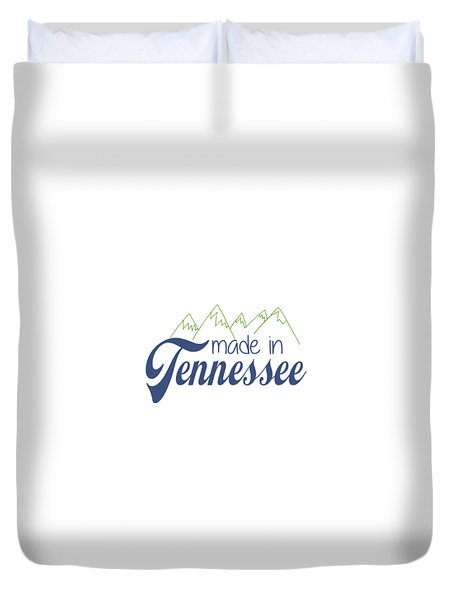 Duvet Cover featuring the photograph Made In Tennessee Blue by Heather Applegate