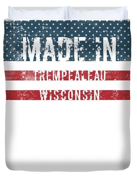 Made In Trempealeau, Wisconsin Duvet Cover