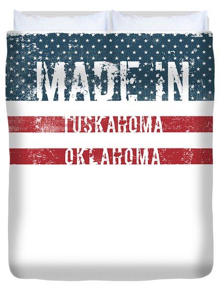 Made In Tuskahoma, Oklahoma Duvet Cover