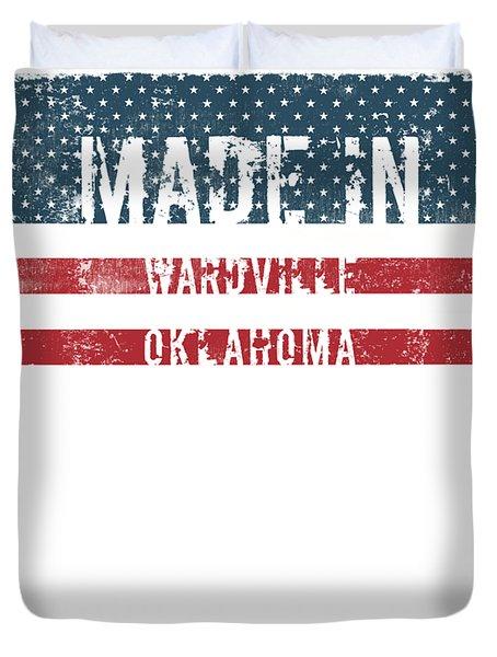 Made In Wardville, Oklahoma Duvet Cover