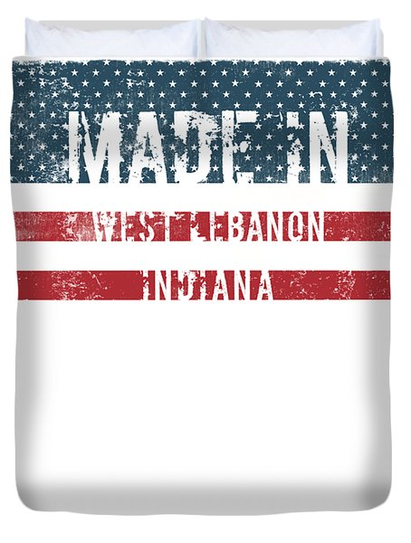 Made In West Lebanon, Indiana Duvet Cover