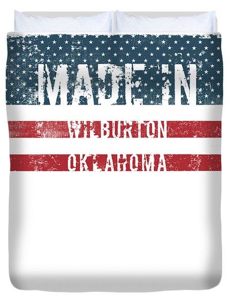 Made In Wilburton, Oklahoma Duvet Cover