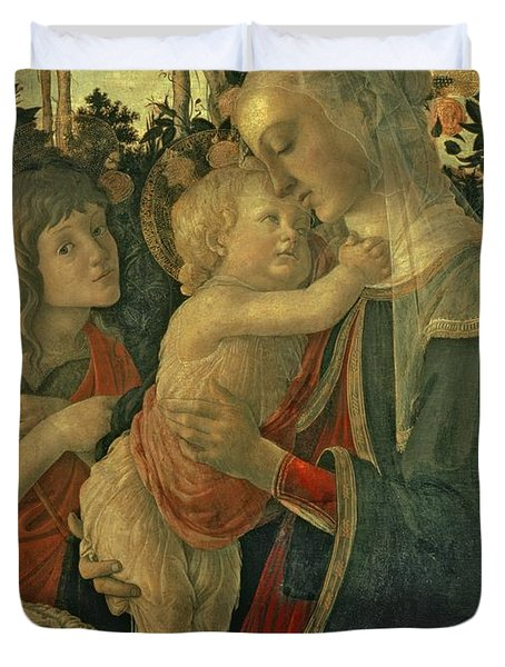 Madonna And Child With St. John The Baptist Duvet Cover by Sandro Botticelli