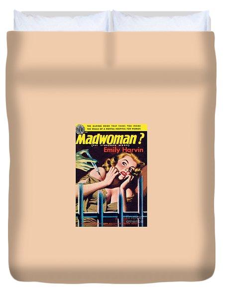 Madwoman? Duvet Cover