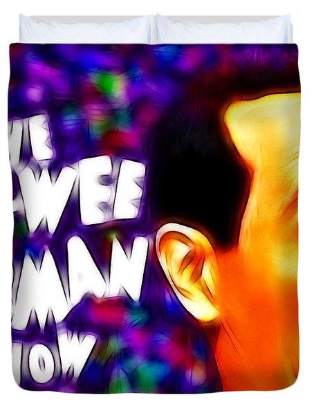 Magical Pee Wee Herman Duvet Cover by Paul Van Scott