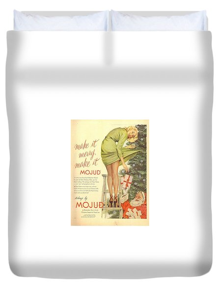 Make It Merry...make It Mojud Duvet Cover