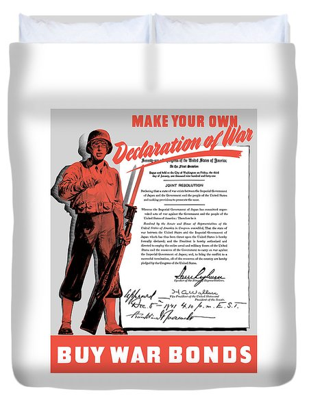 Duvet Cover featuring the painting Make Your Own Declaration Of War by War Is Hell Store