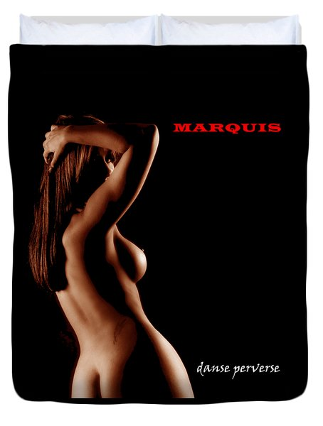 Marquis - Danse Perverse Duvet Cover