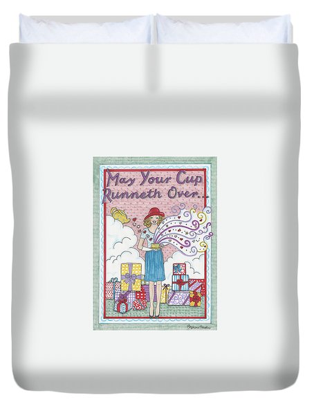 May Your Cup Runneth Over Duvet Cover