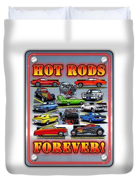 Metal Hot Rods Forever Duvet Cover