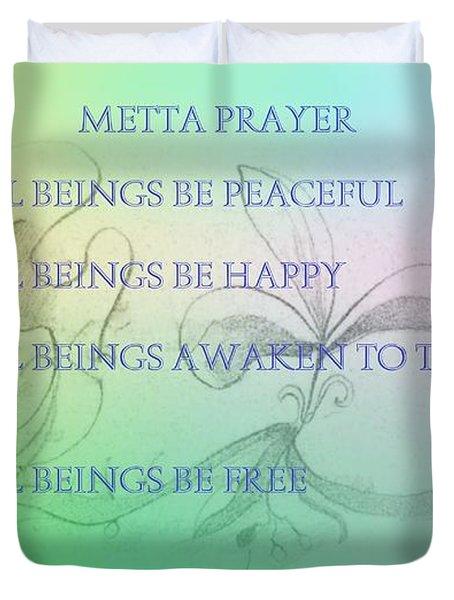 Metta Prayer Duvet Cover