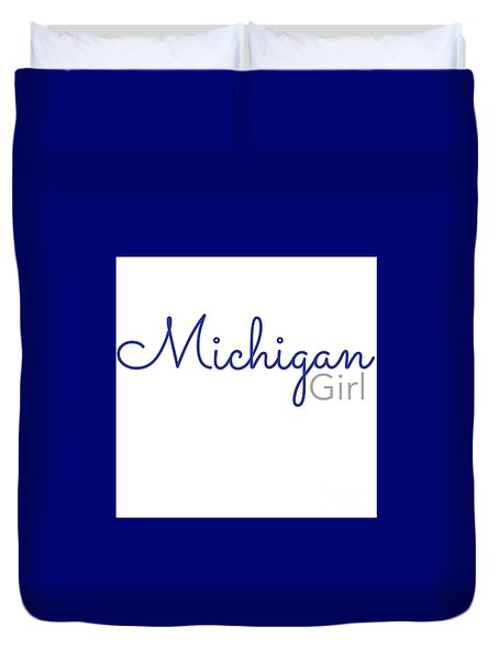 Michigan Girl Duvet Cover
