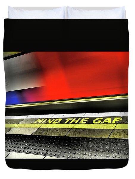 Mind The Gap Duvet Cover