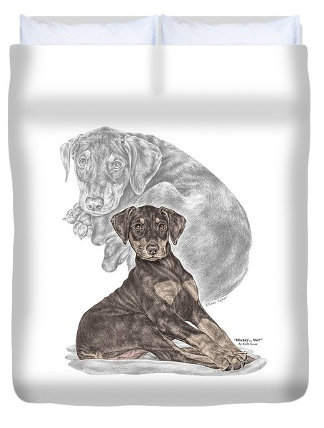 Mischief ... Moi? - Doberman Pinscher Puppy - Color Tinted Duvet Cover