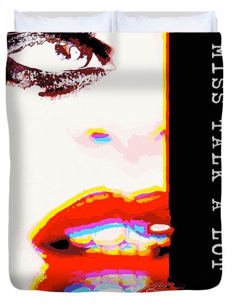 Miss Talk A Lot Duvet Cover