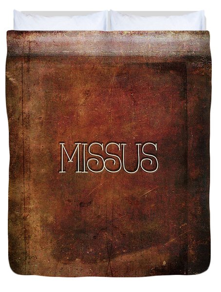 Missus Duvet Cover by Bonnie Bruno