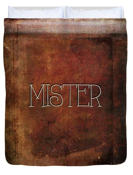 Mister Duvet Cover by Bonnie Bruno