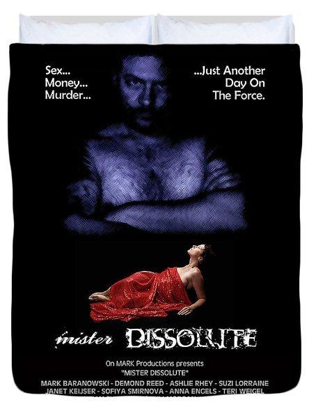 Mister Dissolute Poster A Duvet Cover