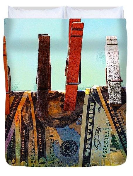 Money Laundering  Duvet Cover
