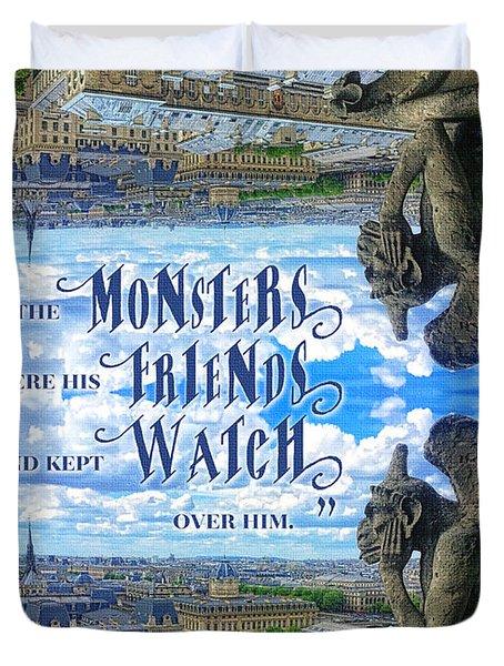 Monsters Were His Friends Notre-dame Paris Gargoyle Duvet Cover