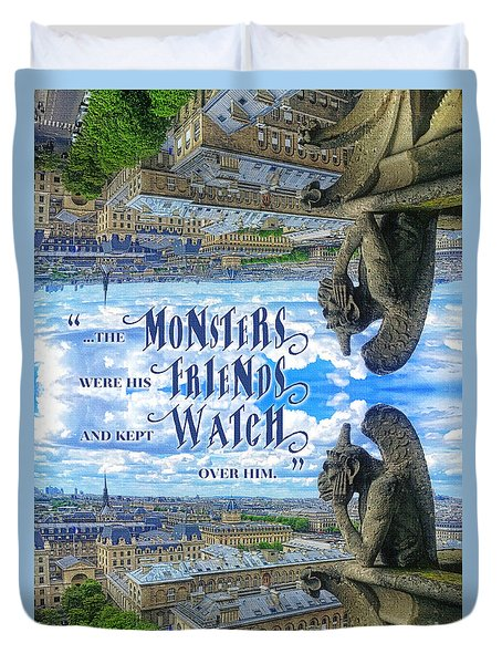 Monsters Were His Friends Notre-dame Paris Gargoyle Duvet Cover
