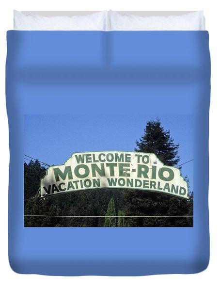 Monte Rio Sign Duvet Cover