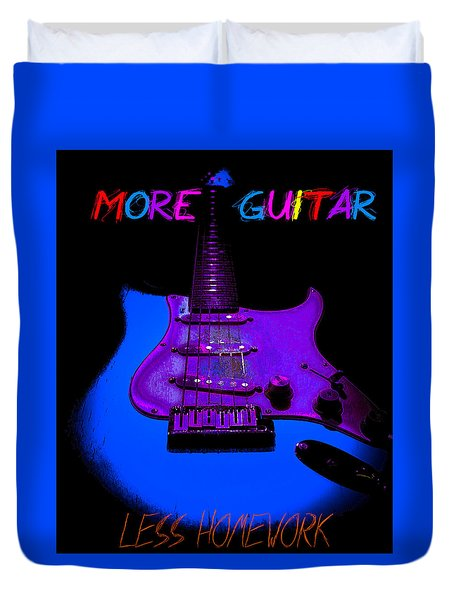 Duvet Cover featuring the photograph More Guitar Less Homework by Guitar Wacky