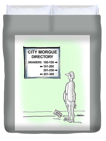 Morgue Directory Duvet Cover