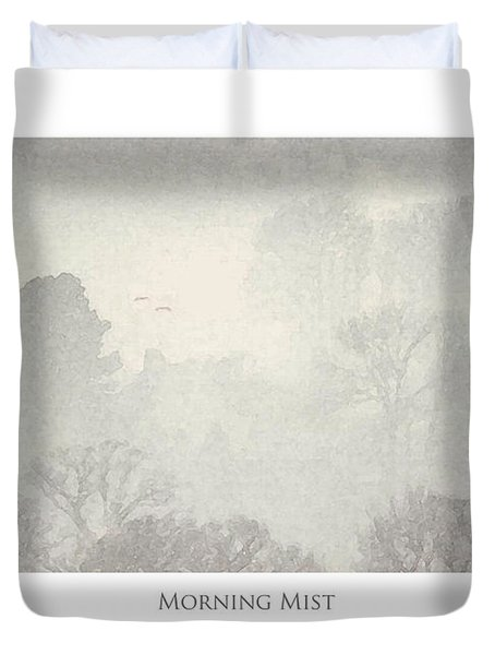 Duvet Cover featuring the digital art Morning Mist by Julian Perry