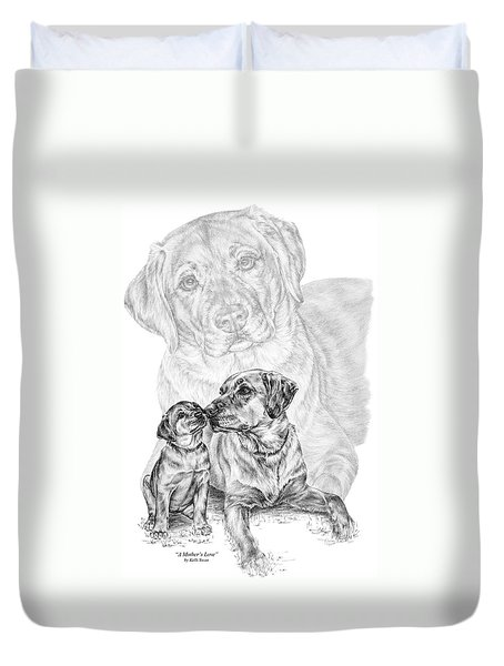 Mother Labrador Dog And Puppy Duvet Cover by Kelli Swan