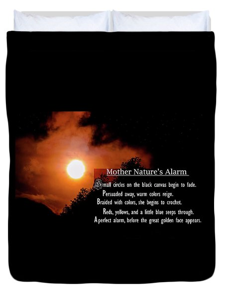 Mother Nature's Alarm Duvet Cover