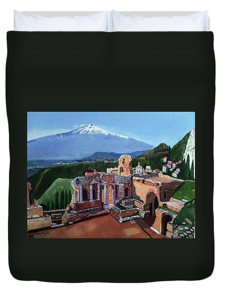 Mount Etna And Greek Theater In Taormina Sicily Duvet Cover