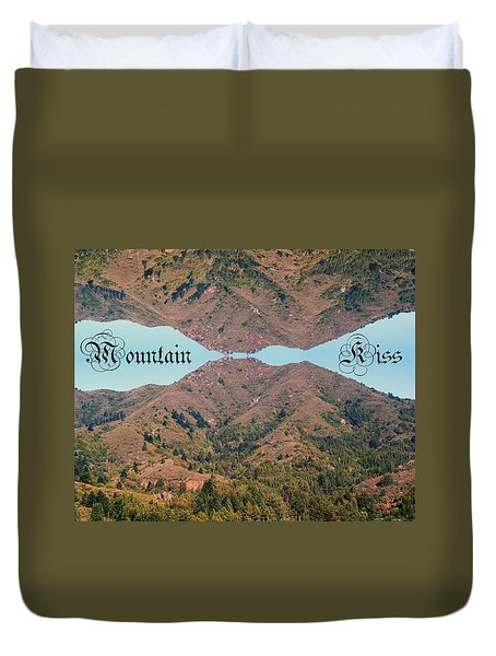 Mountain Kiss  Duvet Cover