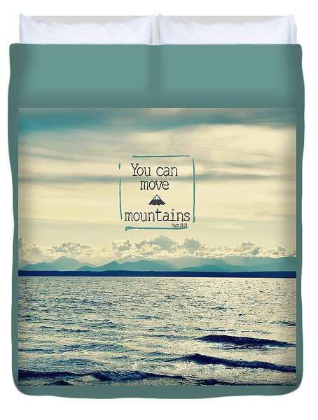 Move Mountains Duvet Cover
