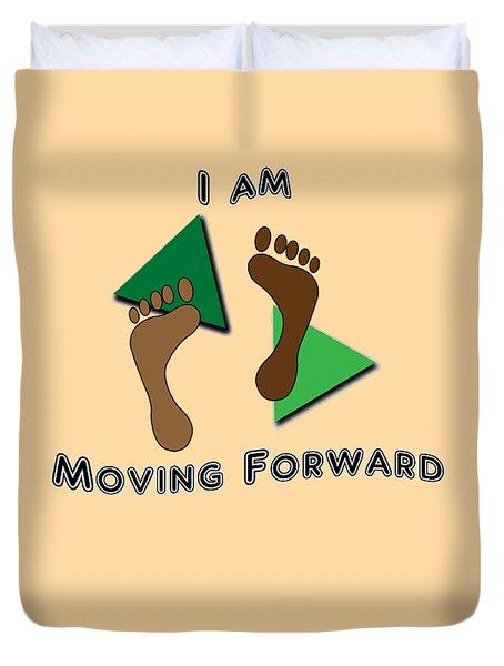Moving Forward Duvet Cover
