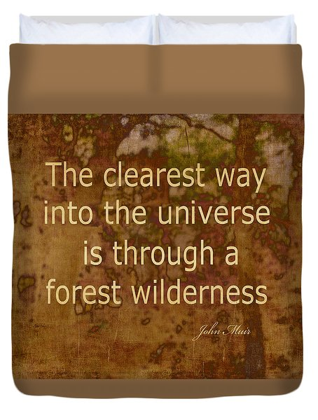 Muir Quote Nature Art Duvet Cover