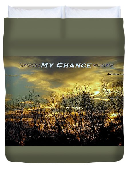 My Chance Duvet Cover by David Norman