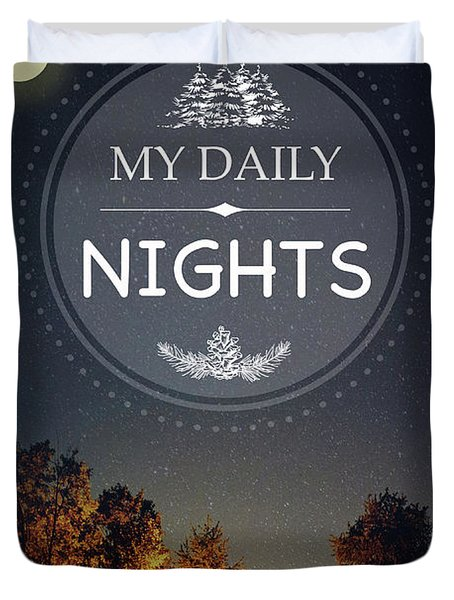My Daily Nights Duvet Cover