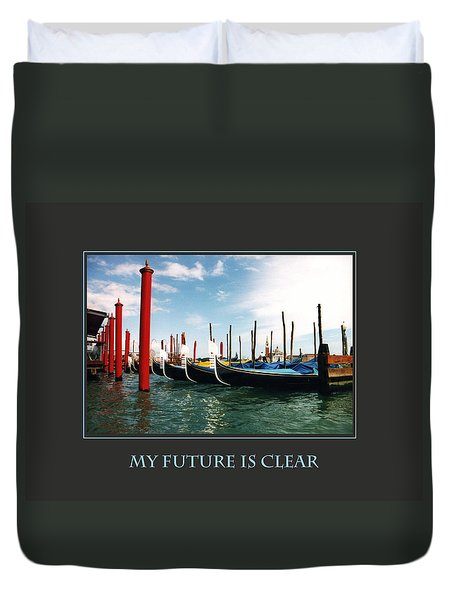 Duvet Cover featuring the photograph My Future Is Clear by Donna Corless
