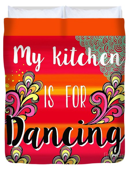 Duvet Cover featuring the painting My Kitchen Is For Dancing by Carla Bank
