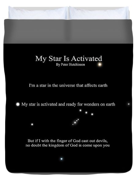 My Star Is Activated Duvet Cover
