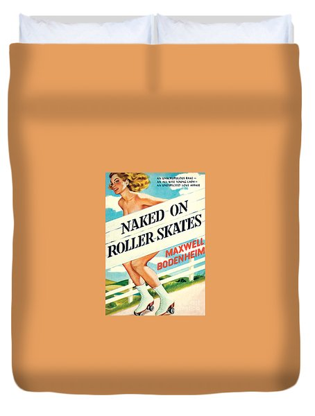 Naked On Roller Skates Duvet Cover