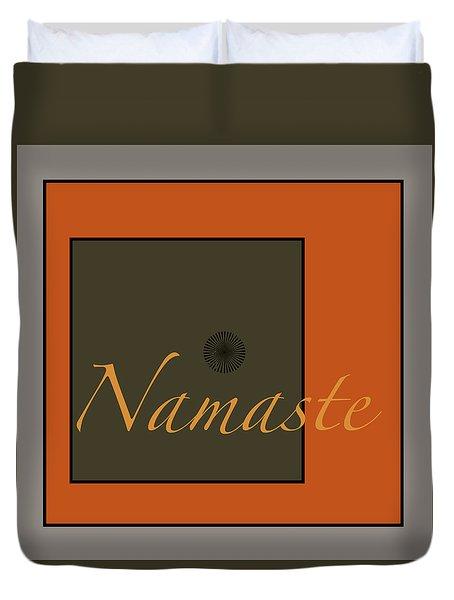 Namaste Duvet Cover by Kandy Hurley