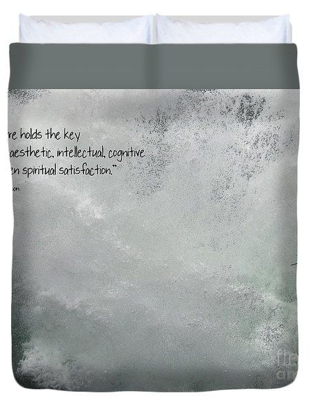 Duvet Cover featuring the photograph Nature Holds The Key by Peggy Hughes