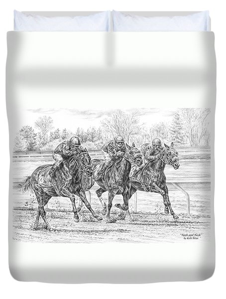 Neck And Neck - Horse Racing Art Print Duvet Cover by Kelli Swan