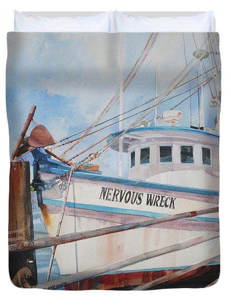 Nervous Wreck Duvet Cover