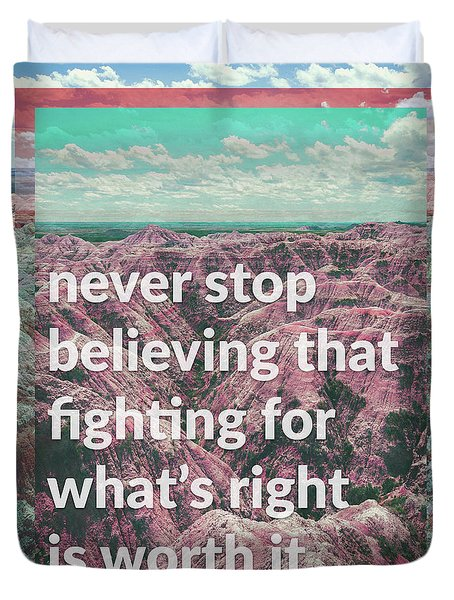 Never Give Up, Never Give In Duvet Cover by Kathryn Cloniger-Kirk
