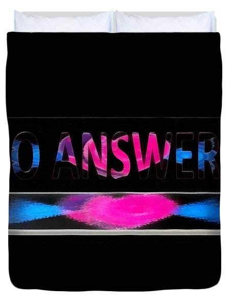 Duvet Cover featuring the digital art Phone Cases No Answers by Catherine Lott