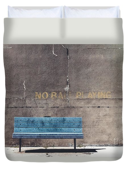 No Ball Playing - Bench Duvet Cover by Colleen Kammerer