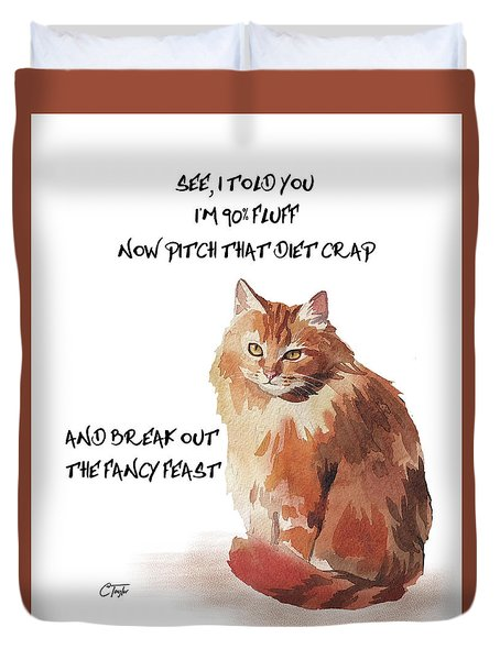 Duvet Cover featuring the painting No Fat Cat by Colleen Taylor